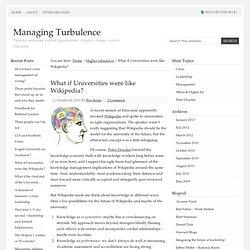 What if Universities were like Wikipedia? – Managing Turbulence