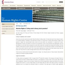 University of Essex - Abortion Rights in Turkey exist in theory, but in practice? « Human Rights Centre