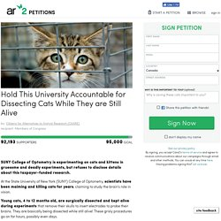 texte de la pétition: Hold This University Accountable for Dissecting Cats While They are Still Alive