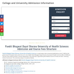 Pandit Bhagwat Dayal Sharma University of Health Sciences Admission and Course Fees Structure - 2017-18