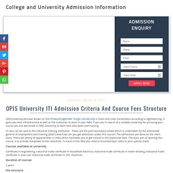 OPJS University ITI Admission Criteria And Course Fees Structure - 2017-18