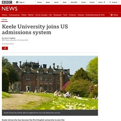 Keele University joins US admissions system