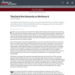 The End of the University as We Know It