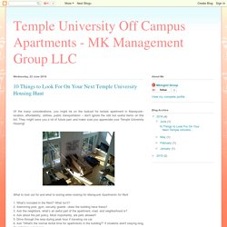 Temple University Off Campus Apartments - MK Management Group LLC: 10 Things to Look For On Your Next Temple University Housing Hunt