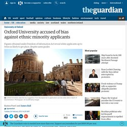 Oxford University accused of bias against ethnic minority applicants