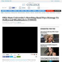 Ohio State University's Marching Band Pays Homage To Hollywood Blockbusters (VIDEO) - Nightly