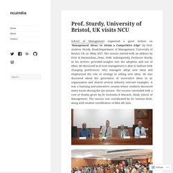 Prof. Sturdy, University of Bristol, UK visits NCU – ncuindia