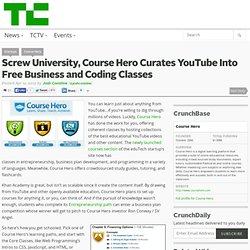 Screw University, Course Hero Curates YouTube Into Free Business and Coding Classes