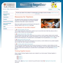 Thinking Together, University of Cambridge » Resources for Teachers