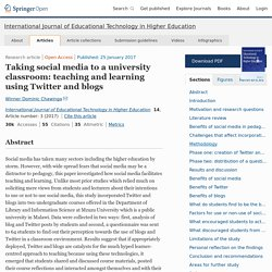"""Taking social media to a university classroom: teaching and learning using Twitter and blogs"""