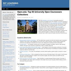 Open.edu: Top 50 University Open Courseware Collections | DIY Learning