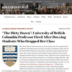 """""""The Dirty Dozen"""": University of British Columbia Professor Fired After Doxxing Students Who Dropped Her Class"""