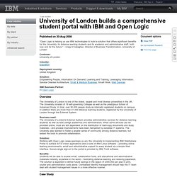 University of London builds a comprehensive student portal with IBM and Open Logic (08/20/2008)