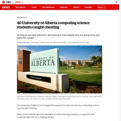40 University of Alberta computing science students caught cheating