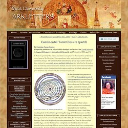Tarot University ArkLetters: Continental Tarot Closure (part3)