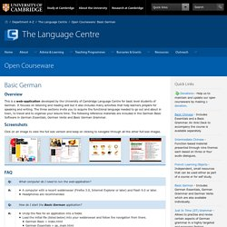 University of Cambridge Language Centre: Open Courseware - Basic German