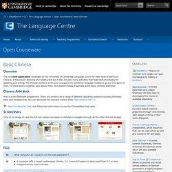 University of Cambridge Language Centre: Open Courseware - Basic Chinese