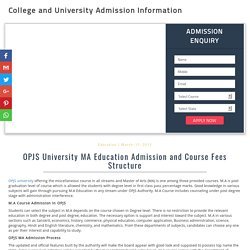 OPJS University MA Education Admission and Course Fees Structure - 2017-18