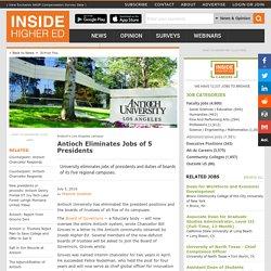 Antioch University eliminates jobs of five presidents