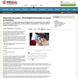 University of London - First English University to Launch on Coursera