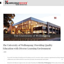 The University of Wollongong: Providing Quality Education with Diverse Learning Environment