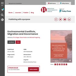 01.20 - Environmental Conflicts, Migration and Governance, Edited by Tim Krieger, Diana Panke and Michael Pregernig