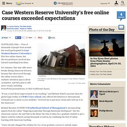 Case Western Reserve University's free online courses exceeded expectations