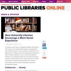 New University Libraries Encourage a More Social Experience