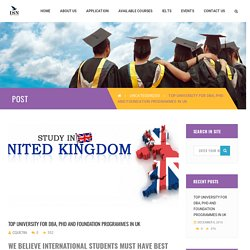 Top University for DBA, PHD and Foundation programmes in UK