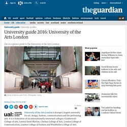 University guide 2016: University of the Arts London