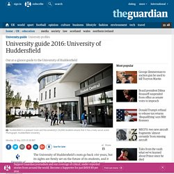 University guide 2016: University of Huddersfield ...