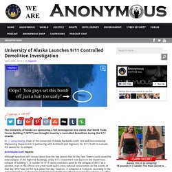 University of Alaska Launches 9/11 Controlled Demolition Investigation AnonHQ