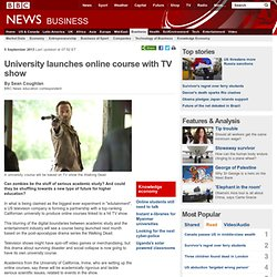 BBC: University launches online course with TV show