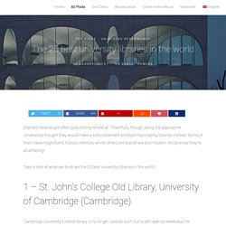 The 25 Best University Libraries in the World