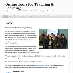 Online Tools for Teaching & Learning – Designed by students in EDUC 595A at the University of Massachusetts Amherst