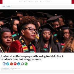 Cal State University LA offers segregated housing to shield black students from 'microaggressions'