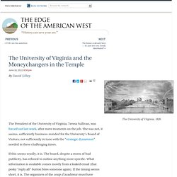 The University of Virginia and the Moneychangers in the Temple - The Edge of the American West