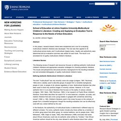 School of Education at Johns Hopkins University-Multicultural Children's Literature: Creating and Applying an Evaluation Tool in Response to the Needs of Urban Educators