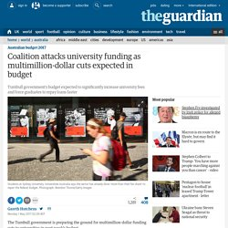 Coalition attacks university funding as multimillion-dollar cuts expected in budget