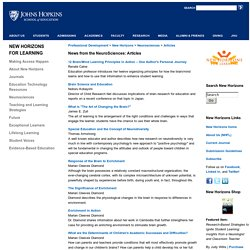 School of Education at Johns Hopkins University-News from the NeuroSciences; Articles