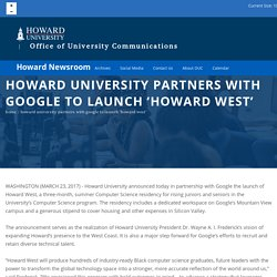 Howard University Partners with Google to Launch 'Howard West'