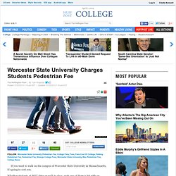 Worcester State University Charges Students Pedestrian Fee
