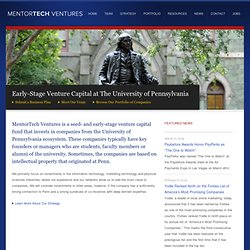 Early Stage Venture Capital Fund @ PENN | MentorTech Ventures - Home