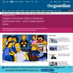 Glasgow University offers a Simpsons philosophy class – and it makes perfect sense
