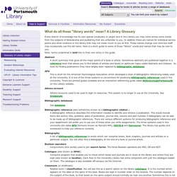 University of Portsmouth Library - Glossary of Library Jargon
