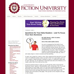 Questions for Your Beta Readers – and To Focus Your Own Revisions