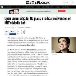 Open university: Joi Ito plans a radical reinvention of MIT's Media Lab