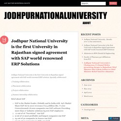 Jodhpur National University is the first University in Rajasthan signed agreement with SAP world renowned ERP Solutions