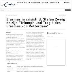 """RePub, Erasmus University Repository: Erasmus in crisistijd. Stefan Zweig en zijn """"Triumph und Tragik des Erasmus von Rotterdam"""""""