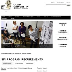 OCAD University - Graduate Programs - Strategic Foresight and Innovation - Program Requirements